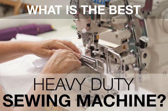 Best Heavy Duty Sewing Machine Reviews For Leather Upholstery Extraordinary Best Heavy Duty Sewing Machine For Beginners