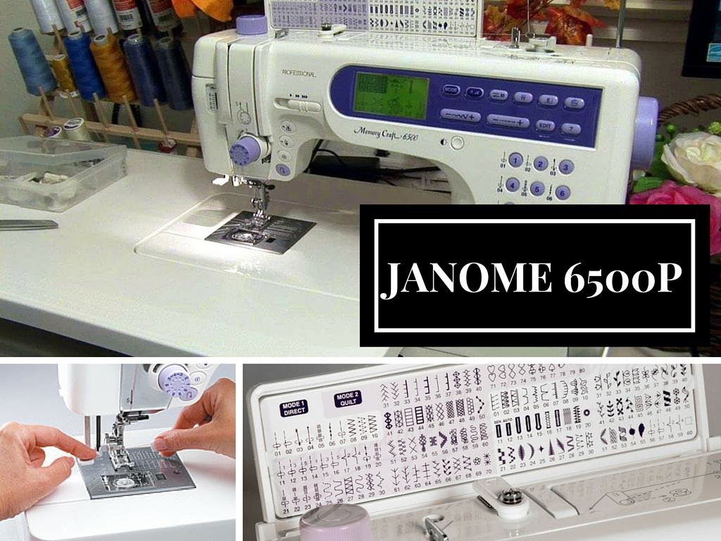 Janome Memory Craft 6500p sewing machine review