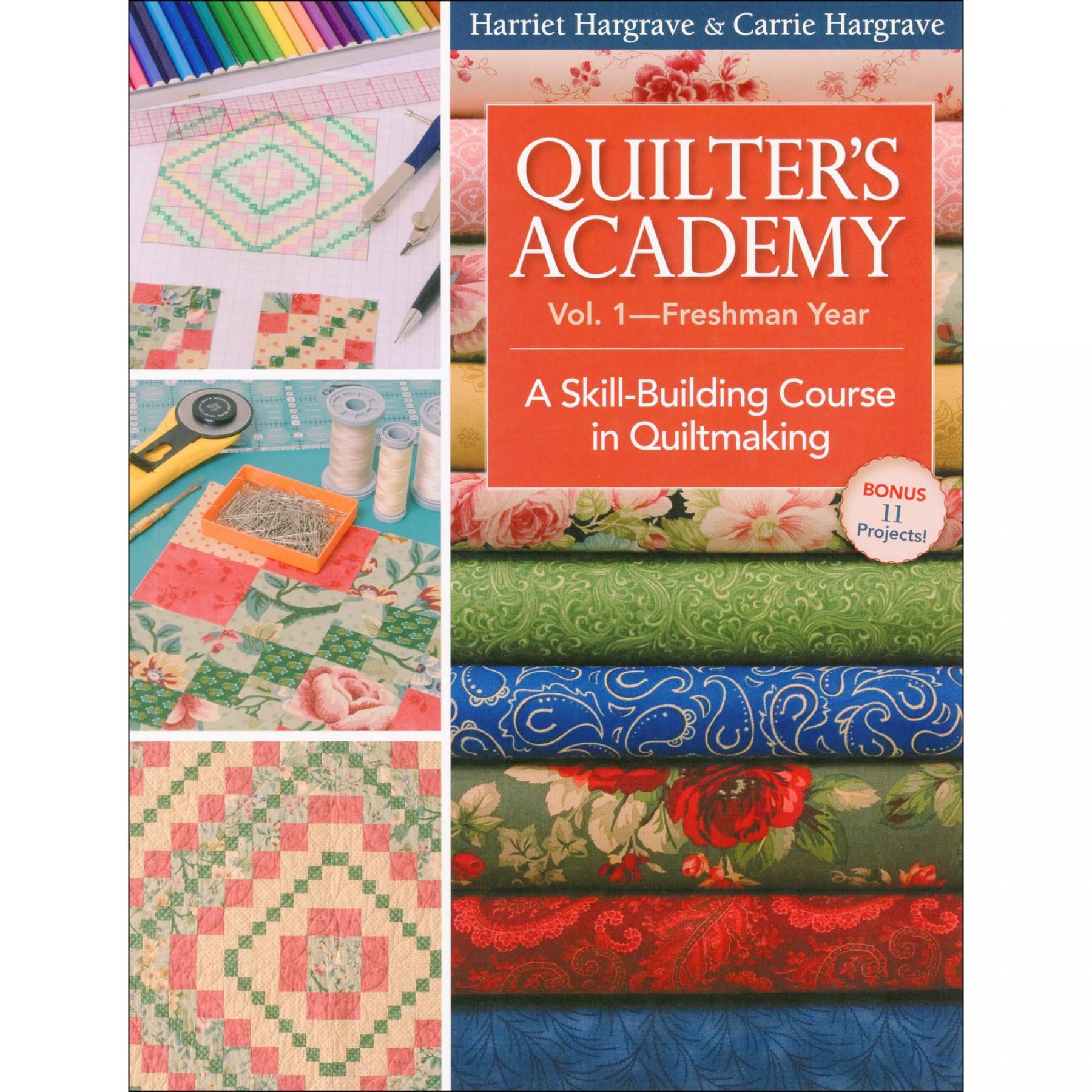 Quilter's Academy Vol. 1