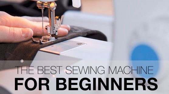 Best Sewing Machines For Beginners Our Top Reviews For 40 Unique Best Sewing Machine To Learn On