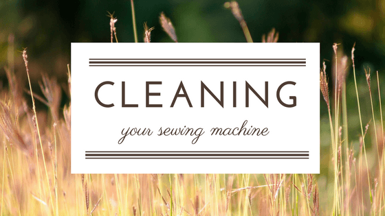how to take care of your sewing machine